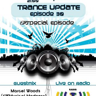 Trance Update Episode 030 [GuestMix Marcel Woods]