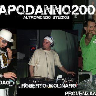 Capodanno 06 @ Altromondo Studios - Roberto Molinaro (1 part)
