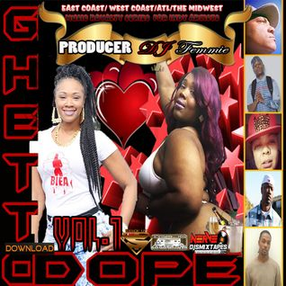 DJ FEMMIE Producer THE GHETTO DOPE PROJECT VOL 1