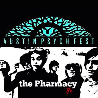 Pharmacy Radio 22 - Brian Jonestown Massacre - Anton Newcombe + . Austin Psych Fest . White Hills .