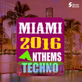 Miami Anthems 2016 Selected by Bob Ray