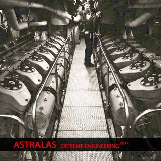 Astralas - Extreme Engineering 2011