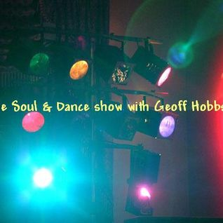 Geoff Hobbs - Soul & Dance show aired  10 - 10 - 15