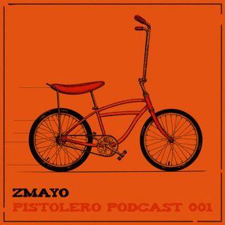 Pistolero Podcast 001 - Zmayo