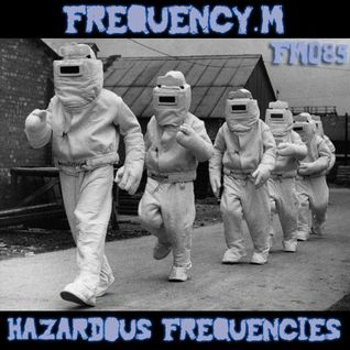 Hazardous Frequencies (fm085)