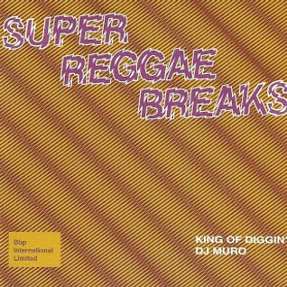 DJ Muro - Super Reggae Breaks (Side B)