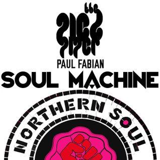 Pied Piper & Paul Fabian - THE SOUL MACHINE (All-Nighter LIVE)