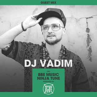 DJ VADIM (BBE Records, London) - MIMS' Forgotten Treasures Series