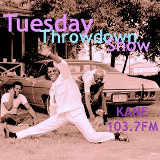 Tuesday Throwdown Show on Kane 103.7FM