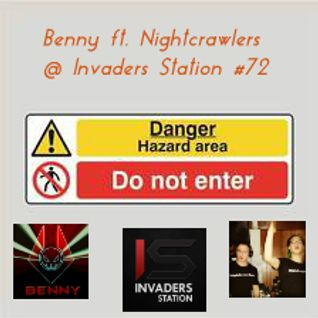 Benny ft. Nightcrawlers @ Invaders Station #72 (March 10th 2016)