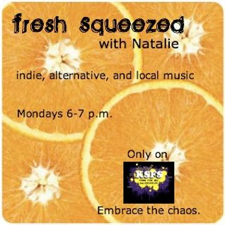 Fresh Squeezed 2-21-11