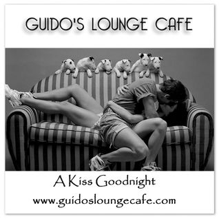 Guido's Lounge Cafe Broadcast 0237 A Kiss Goodnight (20160916)