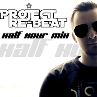 Project Re-Beat's Half Hour Mix #7    06.06.2011 the hottest pure Trance Tracks