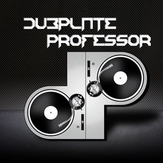 Dubplate Professor -- High Energy
