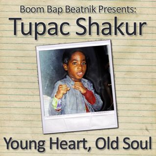 2Pac - Young Heart, Old Soul (2007)
