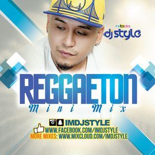 REGGAETON MIX 1 DJ STYLE