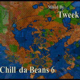 Chill da Beans 6