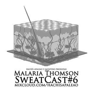 Malaria Thomson - SweatCast#6