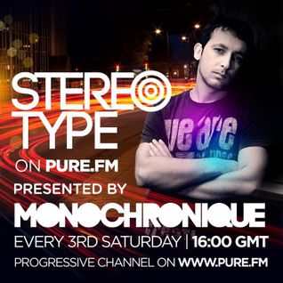 Monochronique - Stereotype 060 [Jul 19 2014] on PureFM