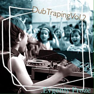 DubTraping vol.Two(2014)