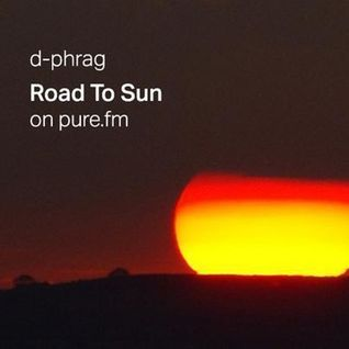 d-phrag - Road To The Sun on PURE.FM