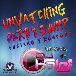 Unwatching Derb To Jump (( Luciano Troncoso ))  Rework dj Kalef  House  Beat`s