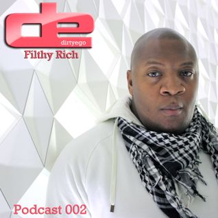 Filthy Rich  Podcast 002