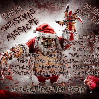 Dj Proton @ Santas Christmas Massacre on Electrocution Radio 2012-12-24