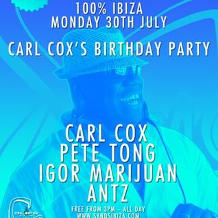 Pete Tong - Live @ Carl Cox Bday Party (Sands Ibiza) - 30.07.2012