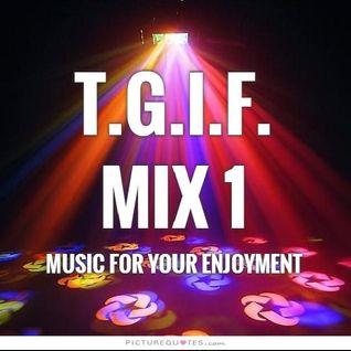 T.G.I.F Disco Mix 1 - DJ Carlos C4 Ramos