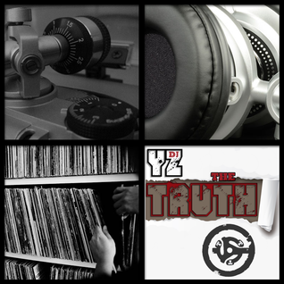 DJ yZ - The Truth! (May 01 2015)