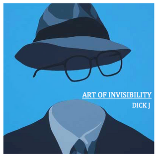 Art of Invisibility- Mixed by Dick J
