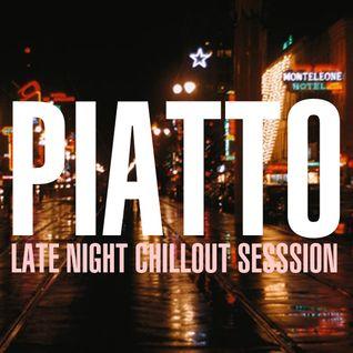 Alessandro Piatto Late Night Chillout Session #01