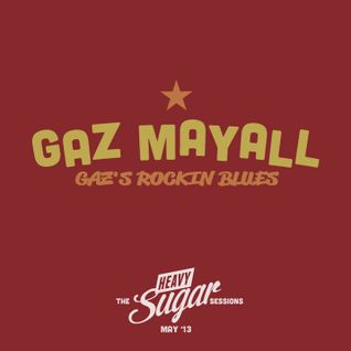 The Heavy Sugar sessions - DJ Gaz Mayall, May '13