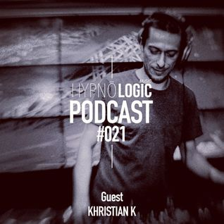 Hypnologic Podcast 021 with Khristian K