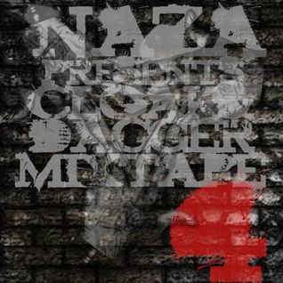 NAZA Presents Cloak & Dagger Mixtape #4