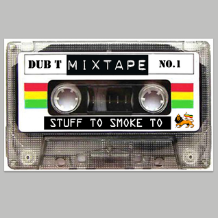 MIXTAPE NO 1 - By DUB T