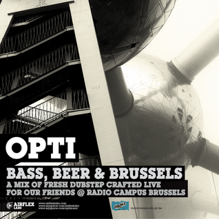 Opti - Bass, Beer & Brussels Mix