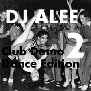 Club Demo-Dance Edition #2