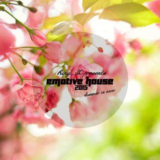 Ripy_X presents Emotive House 2015.05.03.