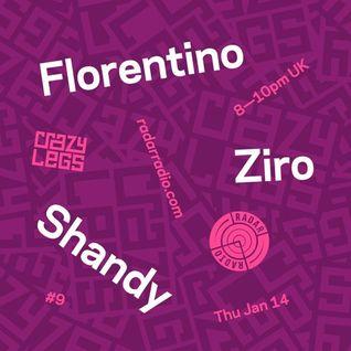 Crazylegs On Radar #9 - Florentino, Ziro & Shandy