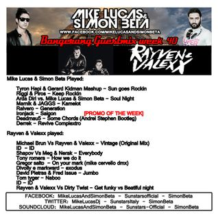Week 40 2015 - Mike Lucas & Simon Beta Gestmix by Rayven & Valexx - Bangerang Radio Show