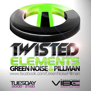 Green Noise And Pillman - Twisted Elements 135 - 29-Oct-2013