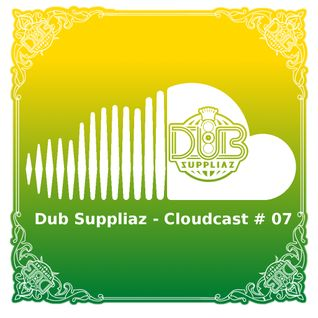 Dub Suppliaz - Cloudcast #07