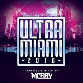 McFlay presents. Ultra Miami 2016