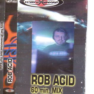 Rob Acid - Warehouse Club Audiotape Mix- 2001