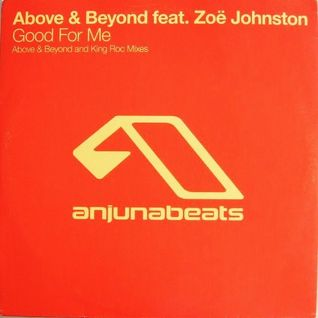 Above & Beyond - Good For Me (Above And Beyond Club Mix)