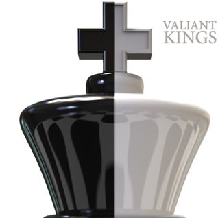 Valiant Kings - Spring 2016
