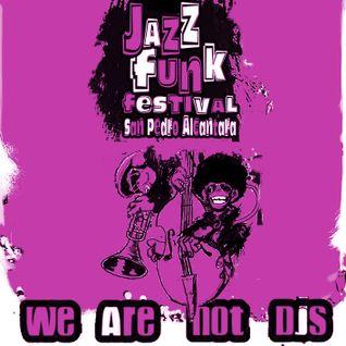 Jazz Funk Festival [Live in San Pedro] (Part 2)