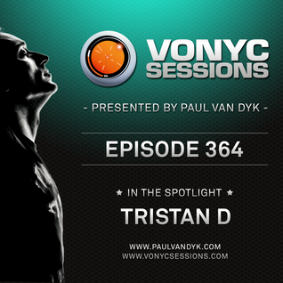 Paul van Dyk's VONYC Sessions 364 - Tristan D